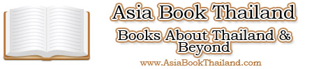 Asiabookthailand.com Books About Thailand and Asia